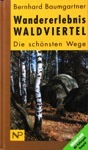 Wandererlebnis Waldviertel