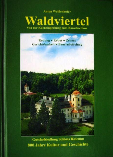 Waldviertel - Gutshofsiedlung Schloss Rosenau
